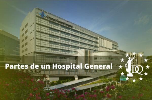 Partes de un Hospital General